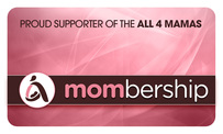 Proud Supporter of All 4 Moms Mombership